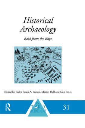 Historical Archaeology: Back from the Edge, 1st Edition (Paperback) book cover