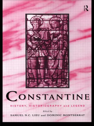 Constantine: History, Historiography and Legend (Paperback) book cover
