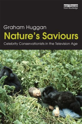 Nature's Saviours: Celebrity Conservationists in the Television Age book cover