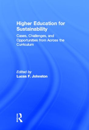 Higher Education for Sustainability: Cases, Challenges, and Opportunities from Across the Curriculum (Hardback) book cover