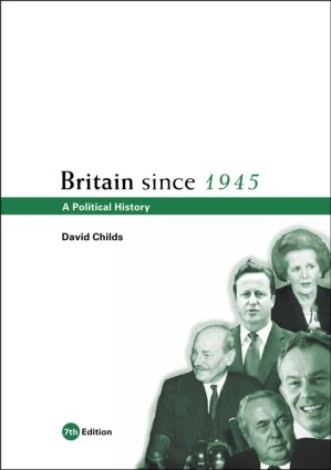 Britain since 1945: A Political History, 7th Edition (Paperback) book cover