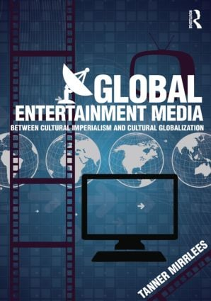 Global Entertainment Media: Between Cultural Imperialism and Cultural Globalization book cover