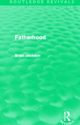 Fatherhood (Routledge Revivals) (Paperback) book cover