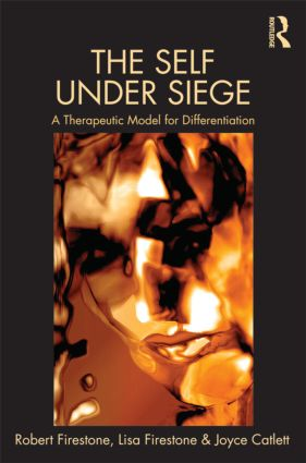 The Self Under Siege: A Therapeutic Model for Differentiation, 1st Edition (Hardback) book cover