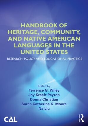 Handbook of Heritage, Community, and Native American Languages in the United States