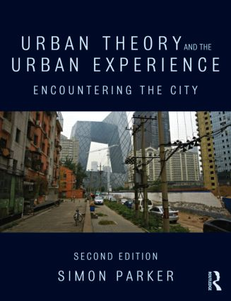 Urban Theory and the Urban Experience: Encountering the City, 2nd Edition (Paperback) book cover