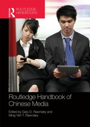 Routledge Handbook of Chinese Media (Hardback) book cover