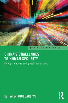China's Challenges to Human Security: Foreign Relations and Global Implications (Hardback) book cover