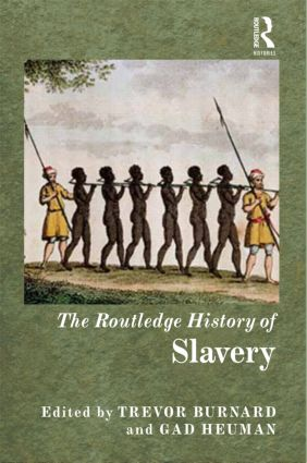 The Routledge History of Slavery (Paperback) book cover