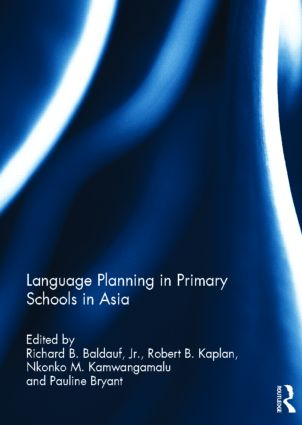 Language Planning in Primary Schools in Asia: 1st Edition (Hardback) book cover