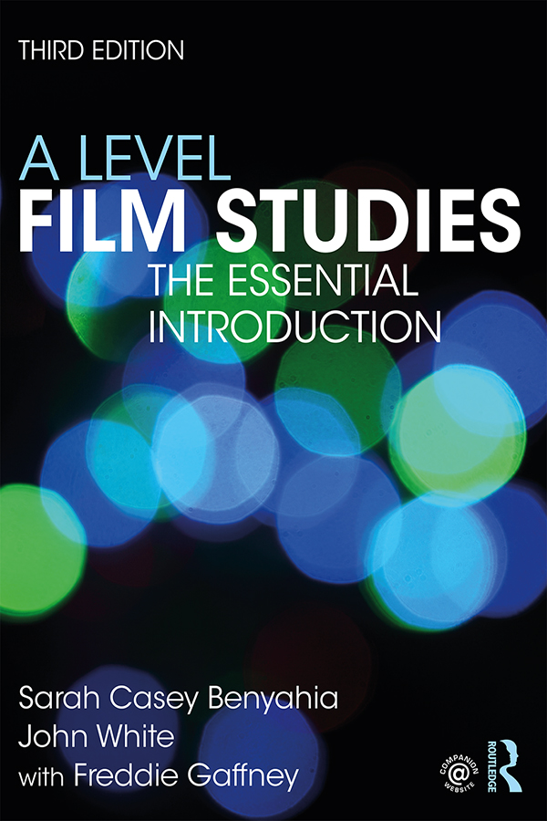 A Level Film Studies: The Essential Introduction book cover