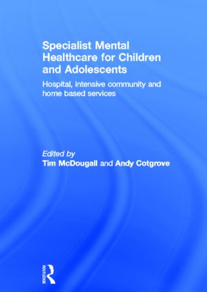 Specialist Mental Healthcare for Children and Adolescents