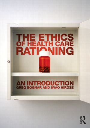 The Ethics of Health Care Rationing: An Introduction: 1st Edition (Paperback) book cover