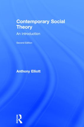 Contemporary Social Theory: An introduction, 2nd Edition (Hardback) book cover
