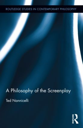 A Philosophy of the Screenplay (Hardback) book cover