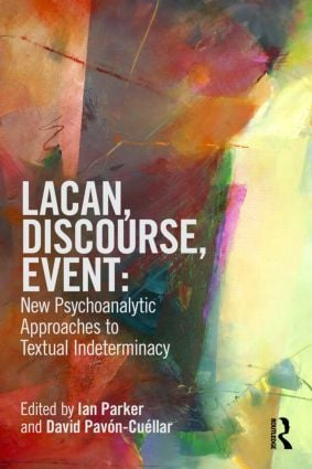 Lacan, Discourse, Event: New Psychoanalytic Approaches to Textual Indeterminacy: 1st Edition (Paperback) book cover