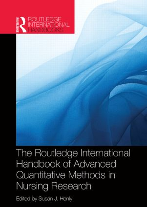 Routledge International Handbook of Advanced Quantitative Methods in Nursing Research (Hardback) book cover