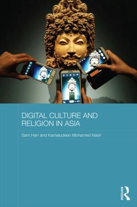 Digital Culture and Religion in Asia: 1st Edition (Hardback) book cover