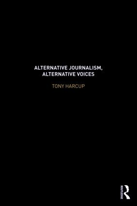 Alternative Journalism, Alternative Voices (Paperback) book cover