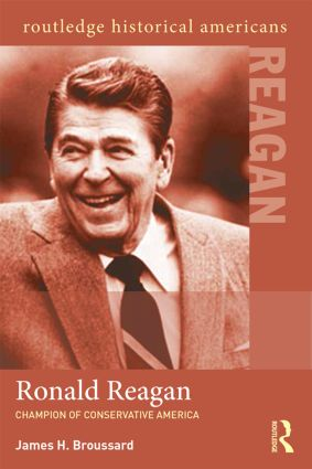 Ronald Reagan: Champion of Conservative America, 1st Edition (Paperback) book cover