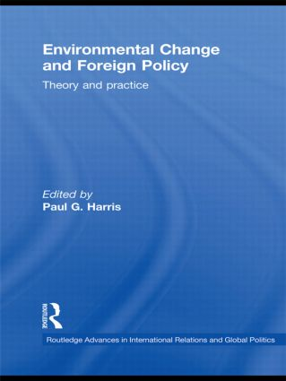 Environmental Change and Foreign Policy: Theory and Practice, 1st Edition (Paperback) book cover
