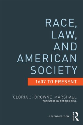 Race, Law, and American Society: 1607-Present, 2nd Edition (Paperback) book cover