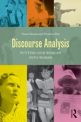 Discourse Analysis: Putting Our Worlds into Words (Paperback) book cover