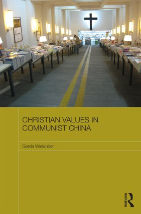 Christian Values in Communist China (Hardback) book cover