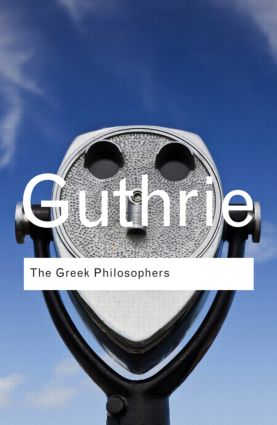 The Greek Philosophers: from Thales to Aristotle, 1st Edition (Paperback) book cover
