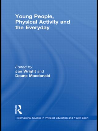 Young People, Physical Activity and the Everyday (Paperback) book cover