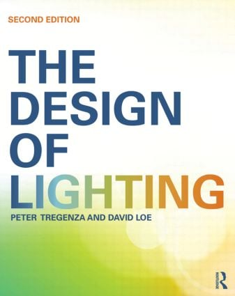 The Design of Lighting: 2nd Edition (Paperback) book cover