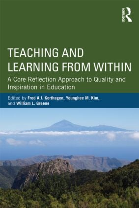 Teaching and Learning from Within: A Core Reflection Approach to Quality and Inspiration in Education (Paperback) book cover