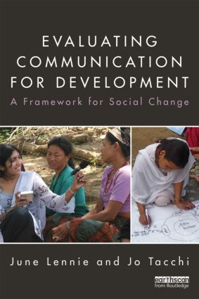 Evaluating Communication for Development: A Framework for Social Change book cover
