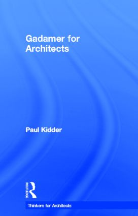 Gadamer for Architects book cover