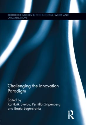 Challenging the Innovation Paradigm (Hardback) book cover