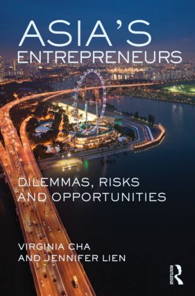 Asia's Entrepreneurs: Dilemmas, Risks and Opportunities (Hardback) book cover