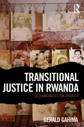 Transitional Justice in Rwanda: Accountability for Atrocity, 1st Edition (Paperback) book cover