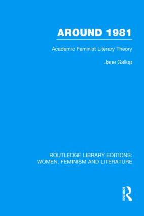 Around 1981: Academic Feminist Literary Theory (Hardback) book cover