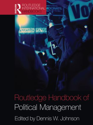 Routledge Handbook of Political Management: 1st Edition (Paperback) book cover