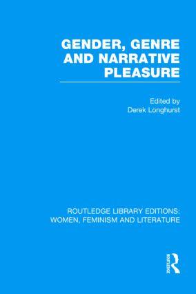 Gender, Genre & Narrative Pleasure (Hardback) book cover
