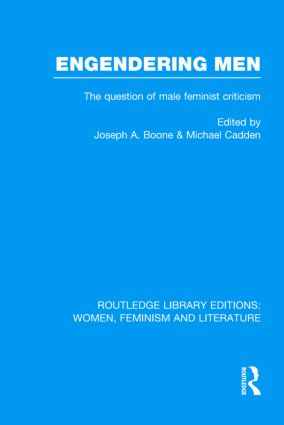 Engendering Men: The Question of Male Feminist Criticism (Hardback) book cover