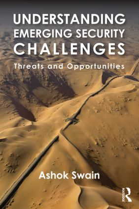 Understanding Emerging Security Challenges: Threats and Opportunities book cover