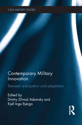 Contemporary Military Innovation: Between Anticipation and Adaption book cover