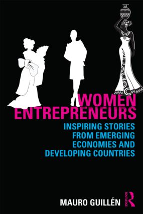 Women Entrepreneurs: Inspiring Stories from Emerging Economies and Developing Countries book cover