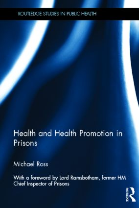 Health and Health Promotion in Prisons (Hardback) book cover