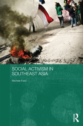 Social Activism in Southeast Asia (Hardback) book cover
