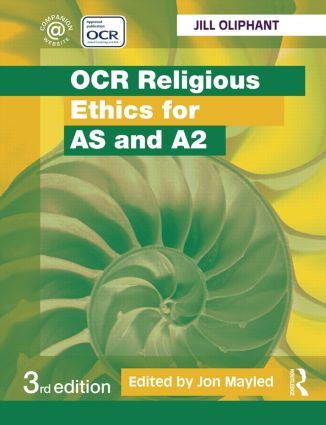 OCR Religious Ethics for AS and A2: 3rd Edition (Paperback) book cover