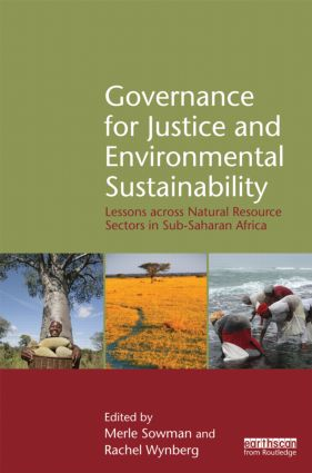 Governance for Justice and Environmental Sustainability: Lessons across Natural Resource Sectors in Sub-Saharan Africa (Hardback) book cover