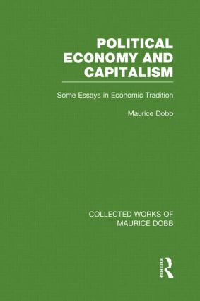 Political Economy and Capitalism: Some Essays in Economic Tradition (Hardback) book cover