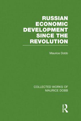 Russian Economic Development Since the Revolution (Hardback) book cover